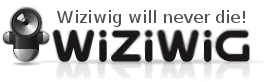wiziwig will never die